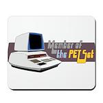 Member of the PET Set Mousepad