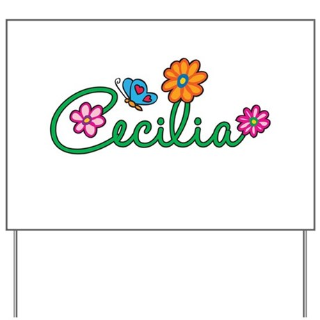 Cecilia Flowers Yard Sign
