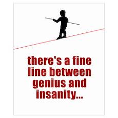 Fine Line Between Genius and Poster