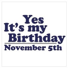 November 5th Birthday Poster