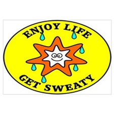 Enjoy Life Get Sweaty