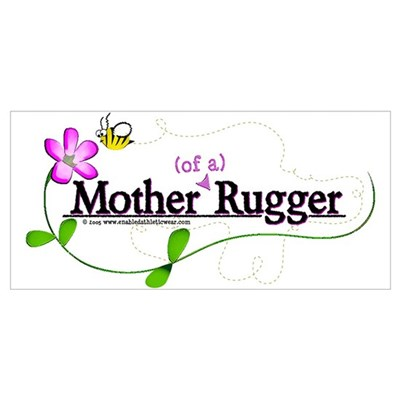 Mother (of a) Rugger Poster