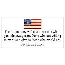 Jefferson: Democracy will cea Poster