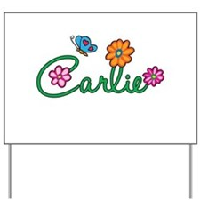 Carlie Flowers Yard Sign