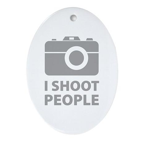 I Shoot People Ornament (Oval)