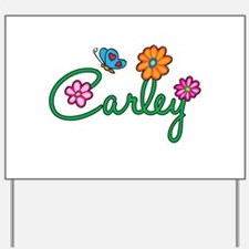 Carley Flowers Yard Sign