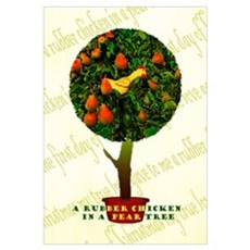 Rubber Chicken In A Pear Tree Poster