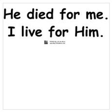 He died for me Poster