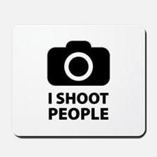 I Shoot People Mousepad