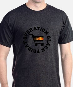 Operation Black Friday T-Shirt