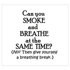 GIVE YOURSELF A BREATHING BRE Poster