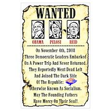 """Wanted: Obama, Pelosi, Reid"" Poster"