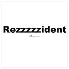 Rezzzzzident Poster