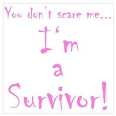 You don't scare me...Survivor 2 Canvas Art