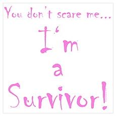 You don't scare me...Survivor 2 Poster