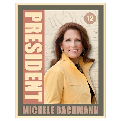 President Michele Bachmann Poster