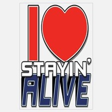 STAYIN ALIVE [I Love/I Heart Staying Alive] Large