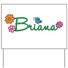 Briana Flowers Yard Sign