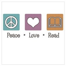 Peace Love Read Poster