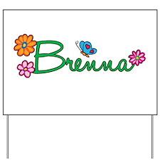 Brenna Flowers Yard Sign