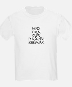 Personal Beeswax T-Shirt