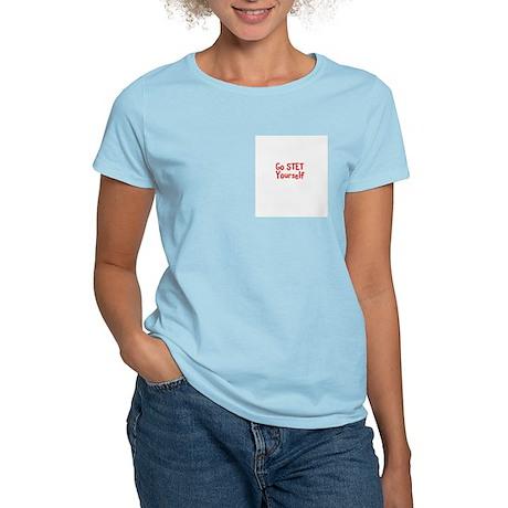 Stet Yourself Women's Pink T-Shirt