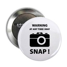 "I May Snap 2.25"" Button (10 pack)"