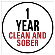 1 Year Clean & Sober Poster
