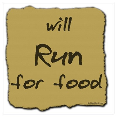Will Run for Food Poster