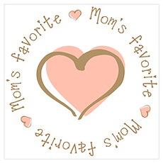 Mom's Favorite Girl Heart Poster