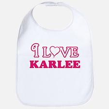 I Love Karlee Baby Bib