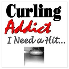 Curling Addict (Hit) Poster