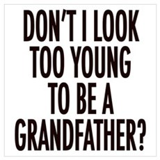 Too young to be a grandfather Poster
