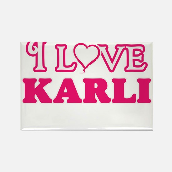 I Love Karli Magnets