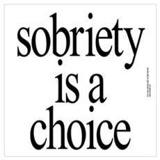 sober, sobriety gifts recovering Poster