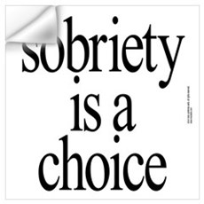 sober, sobriety gifts recovering Wall Decal