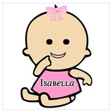 """""""Baby Isabella"""" Poster"""