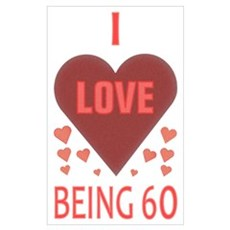 I Love Being 60 Poster