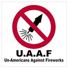 Un-Americans against fireworks Poster