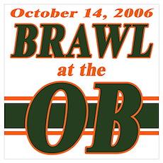 Brawl at the OB Poster