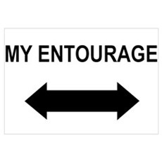 """My Entourage"" Poster"