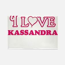 I Love Kassandra Magnets