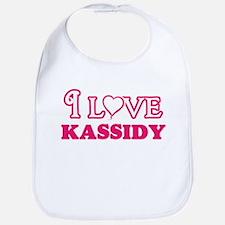 I Love Kassidy Baby Bib