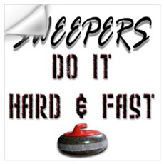 Sweepers Do It Hard & Fast Wall Decal