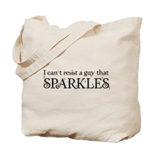 I can't resist a guy that sparkles Tote Bag