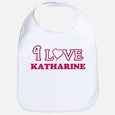 I Love Katharine Baby Bib