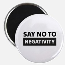 Say No To Negativity Magnet
