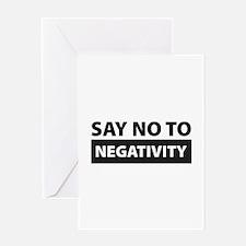 Say No To Negativity Greeting Card