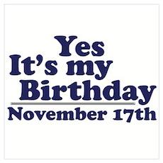 November 17th Birthday Poster