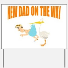 New dad on the way Yard Sign